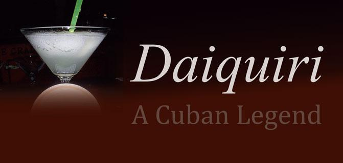 The Reign of the Daiquiri A Cuban Legend