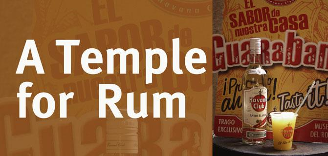 A Temple for Rum