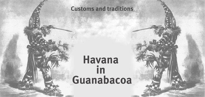 Customs and traditions Havana in Guanabacoa