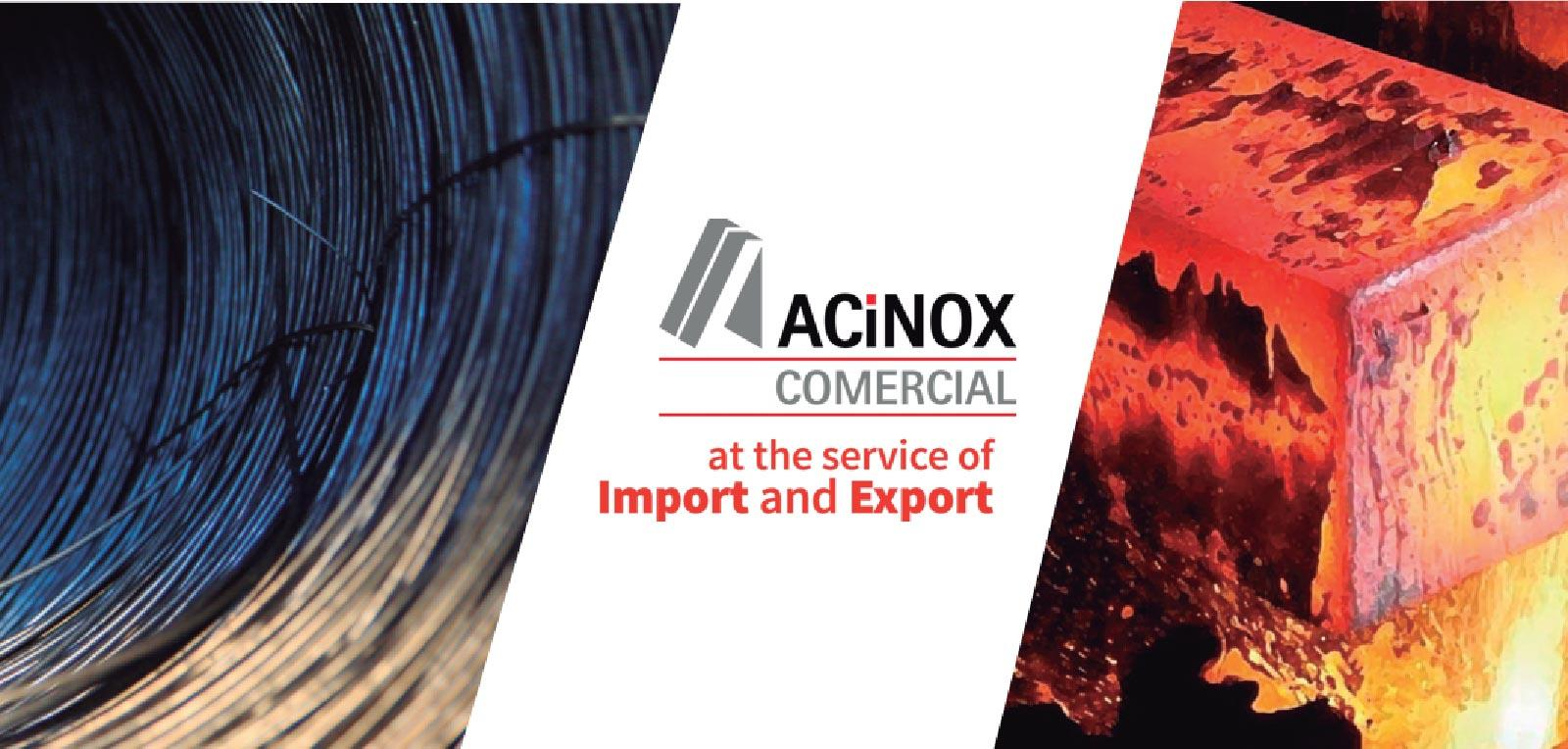 ACINOX COMERCIAL. At the service of import and export