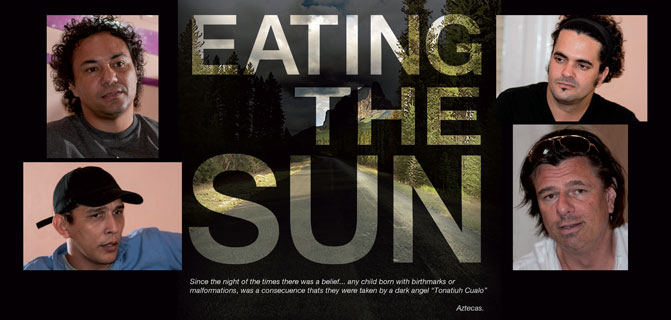 Eating the Sun, an encounter of cultures