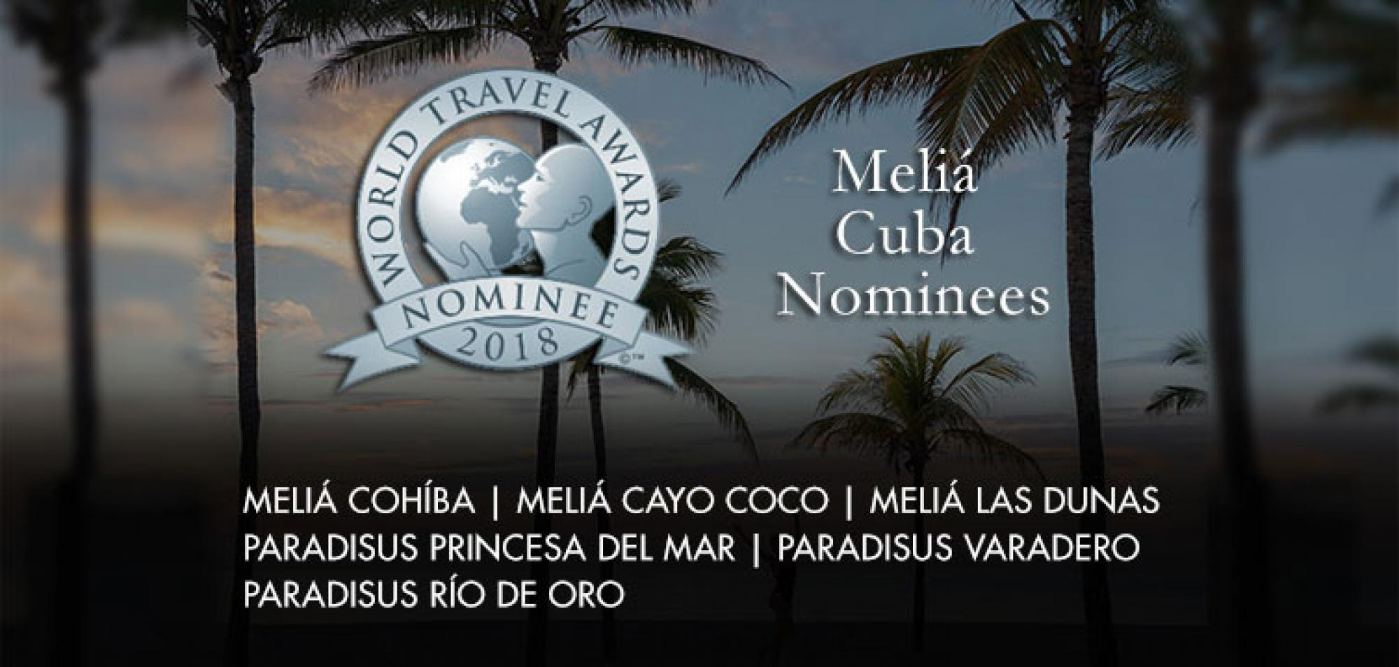 Nominated to World Travel Awards Six Melia Hotels in Cuba