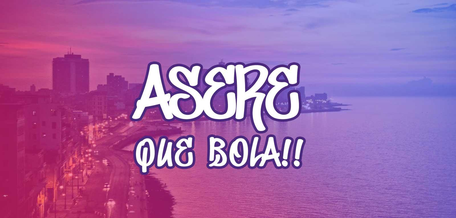"The ""asere"" in the Cuban lexicon"